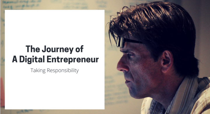 The Journey of A Digital Entrepreneur