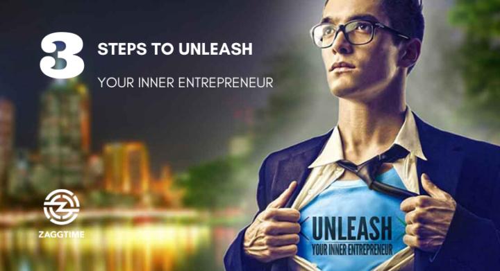 3 steps to unleash your inner entrepreneur