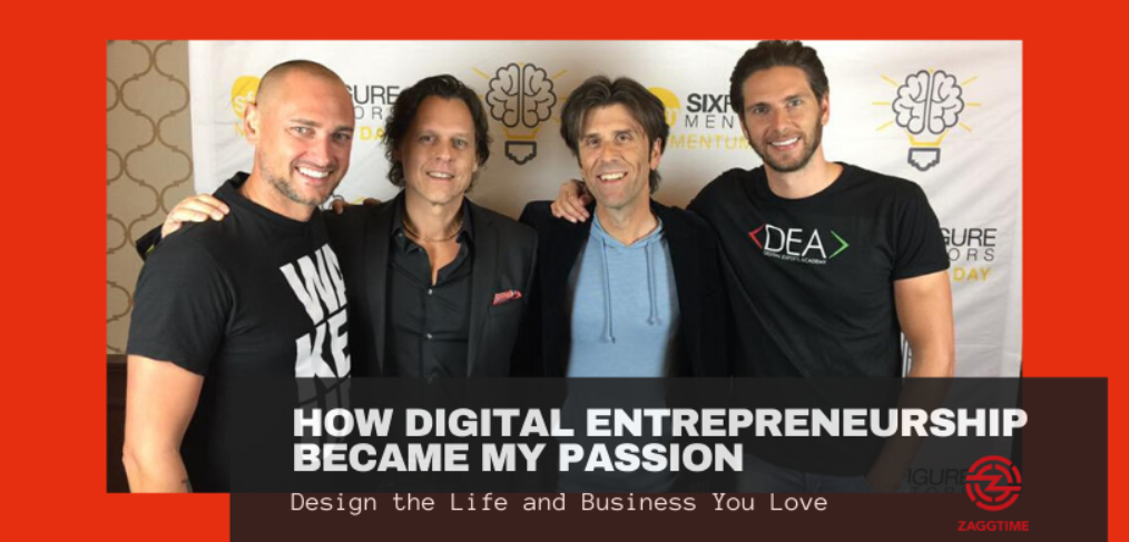 How digital entrepreneurship became my passion
